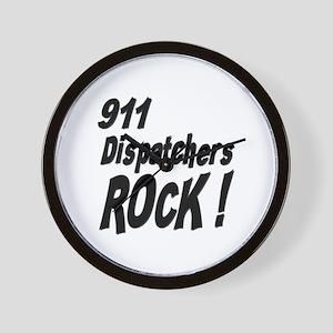 911 Dispatchers Rock ! Wall Clock