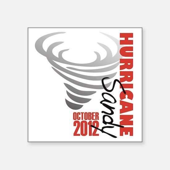 "Hurricane Sandy 2012 Square Sticker 3"" x 3"""