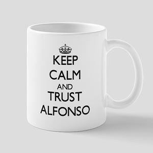 Keep Calm and TRUST Alfonso Mugs