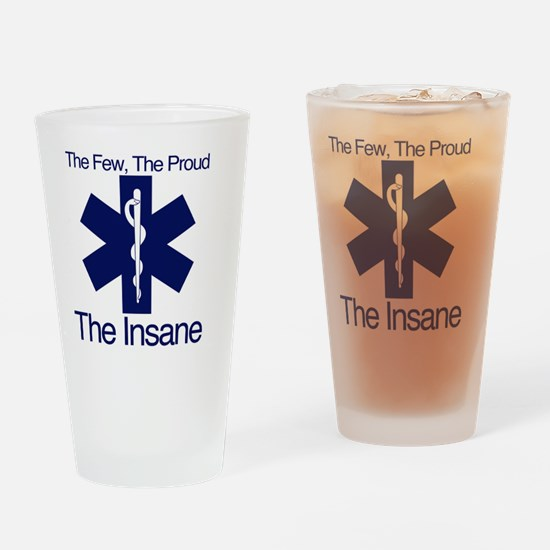 The Few, The Proud, The Insane Drinking Glass
