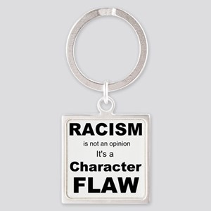 Racism blk Square Keychain
