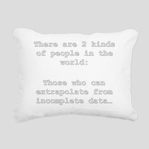 2 Kinds of People - Extr Rectangular Canvas Pillow