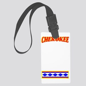 CHEROKEE TRIBE Large Luggage Tag