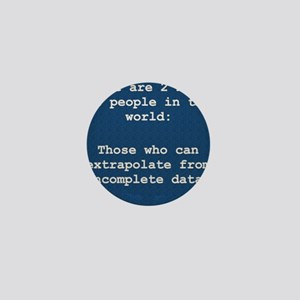 2 Kinds of People - Extrapolation Mini Button