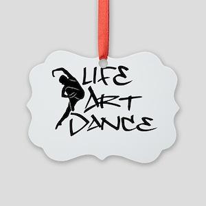 Life, Art, Dance Picture Ornament
