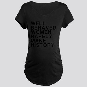 Women, Make History Maternity Dark T-Shirt