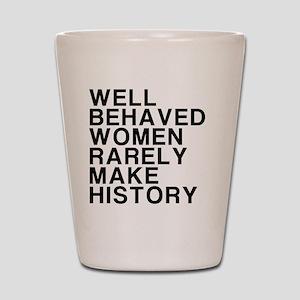 Women, Make History Shot Glass