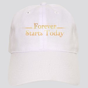 Forever Starts Today Cap