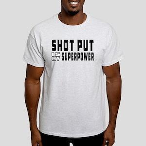 Shot Put Is My Superpower Light T-Shirt