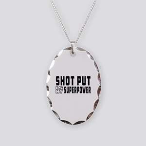 Shot Put Is My Superpower Necklace Oval Charm
