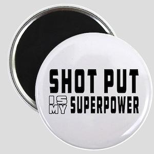 Shot Put Is My Superpower Magnet