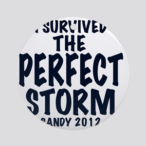 I SURVIVED THE PERFECT STORM SANDY, Round Ornament
