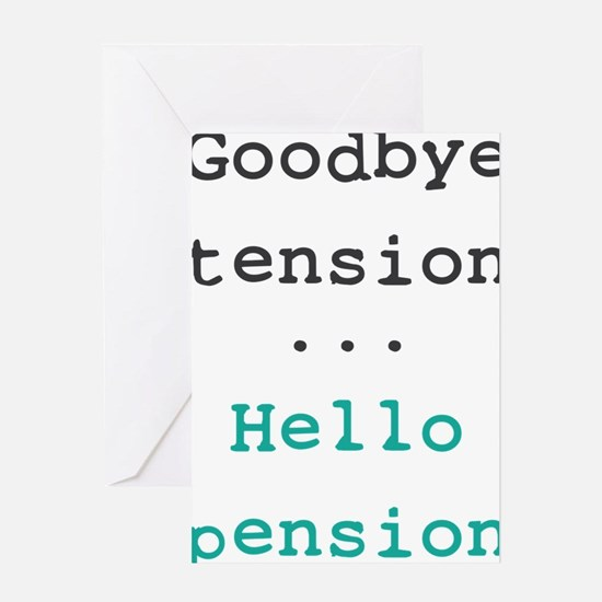 Goodbye tension Greeting Card