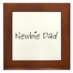 Newbie Dad Framed Tile