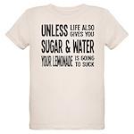 Life Gives You Lemons, Sugar and Water Organic Kid