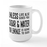 Life Gives You Lemons, Sugar and Water Large Mug