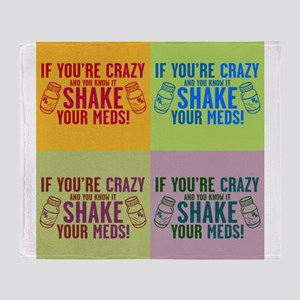 Crazy and know it humor Throw Blanket