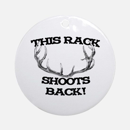 This Rack Shoots Back Ornament (Round)