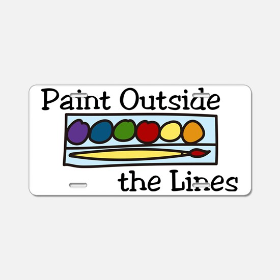 Paint Outside The Lines Aluminum License Plate