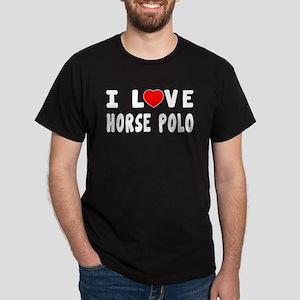 I Love Horse Polo Dark T-Shirt