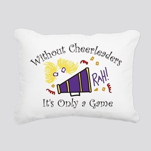 Without Cheerleaders Rectangular Canvas Pillow