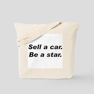 Sell a Car, Be a Star - Car Sales Tote Bag