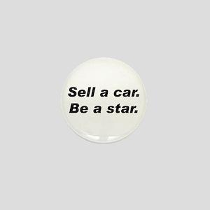 Sell a Car, Be a Star - Car Sales Mini Button