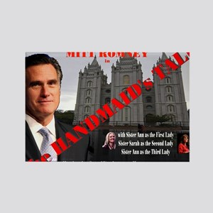 Romney in The Handmaid's Tale Rectangle Magnet