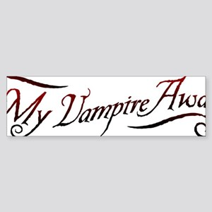 My Vampire Awaits Sticker (Bumper)