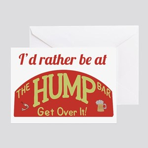 Id rather be at The Hump Bar Greeting Card