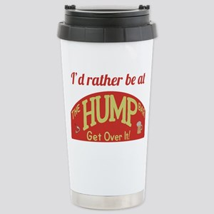 Id rather be at The Hum Stainless Steel Travel Mug