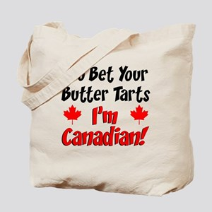 Bet Your Butter Tarts Canadian Tote Bag