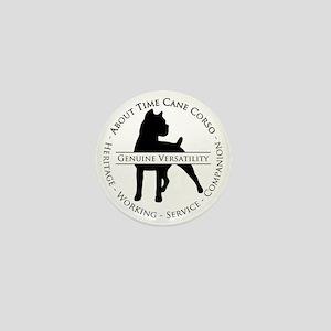 About Time Cane Corso Logo (Black) Mini Button