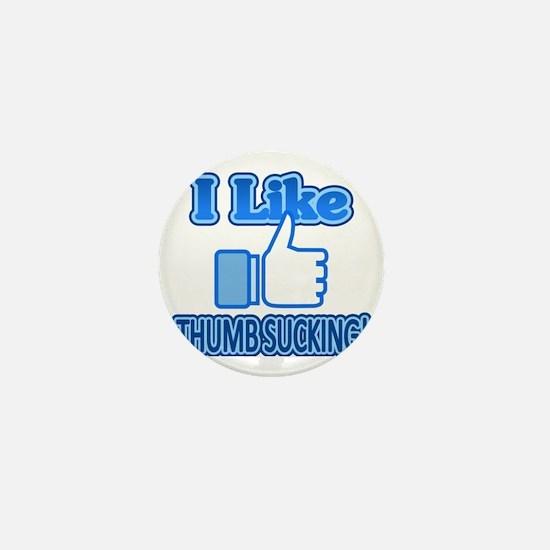 I Like Thumbsucking! 2 Mini Button