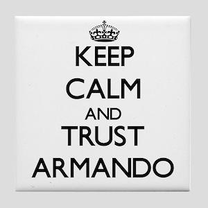 Keep Calm and TRUST Armando Tile Coaster