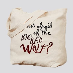 Whos Afraid of the Big Bad Wolf Tote Bag