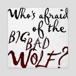 Whos Afraid of the Big Bad Wolf Queen Duvet