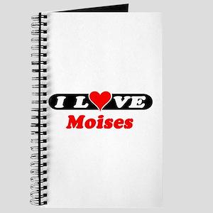 I Love Moises Journal