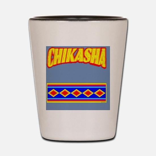 CHIKASHA Shot Glass