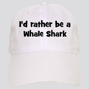 Rather be a Whale Shark Cap