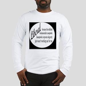 liberalexpbutton Long Sleeve T-Shirt