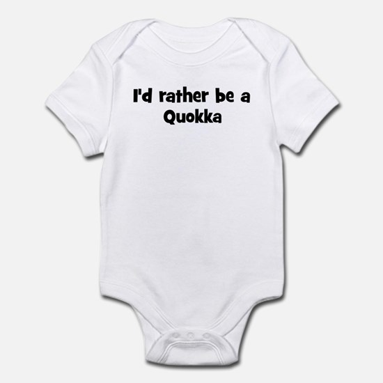 Rather be a Quokka Infant Bodysuit