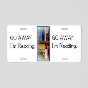 Go Away Im Reading Aluminum License Plate