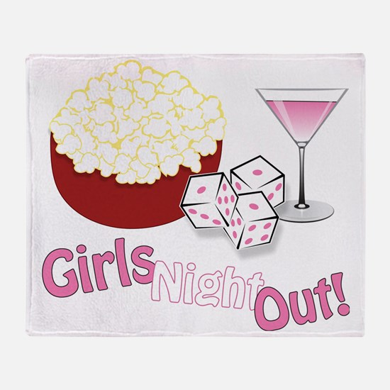 Girls Night Out Throw Blanket