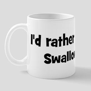 Rather be a Swallows Mug