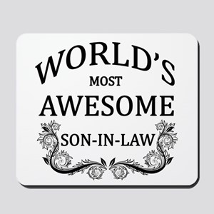 World's Most Awesome Son-In-Law Mousepad