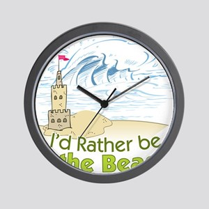 I'd rather be at the Beach! Wall Clock