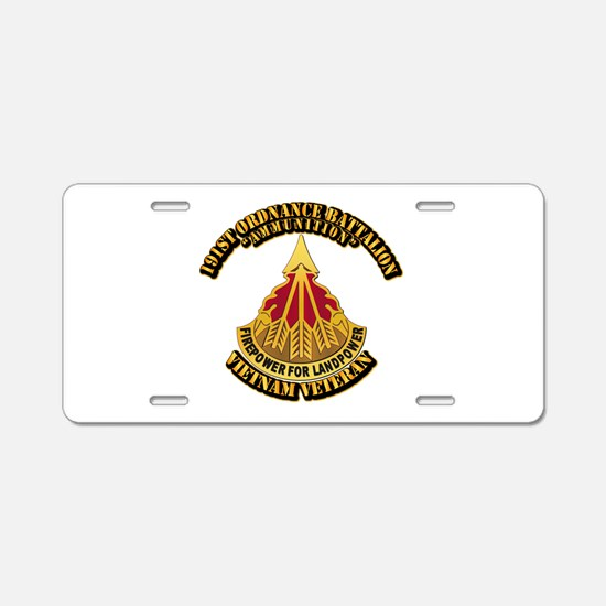 Army - 191st Ordnance Bn Aluminum License Plate