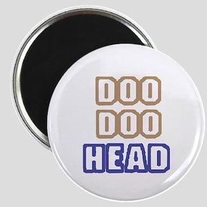DOO DOO HEAD Magnet