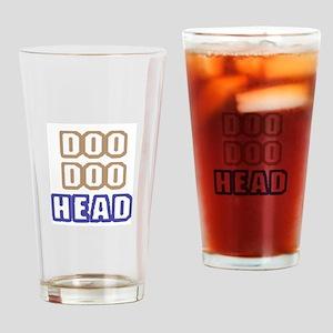 DOO DOO HEAD Drinking Glass